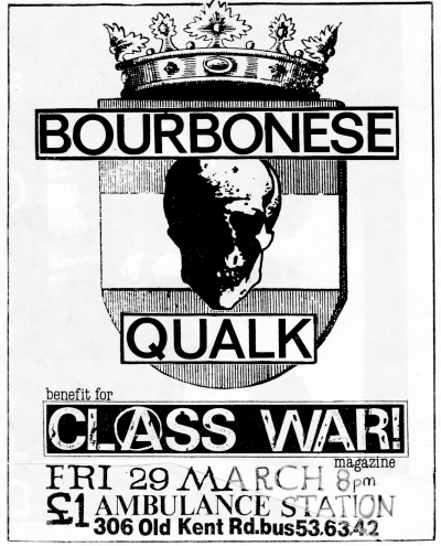 bourbonese qualk 'class war' benefit gig c1984